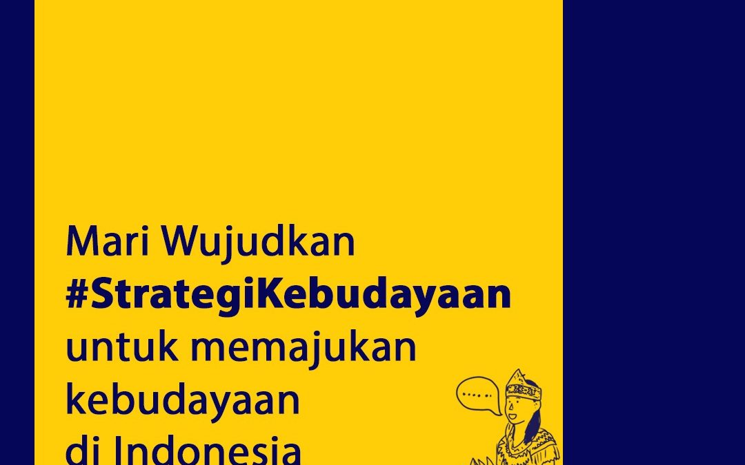 Strategi Pemajuan Kebudayaan Jadi Modal Pembangunan Nasional