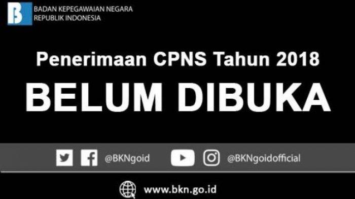 "Rekrutmen CPNS Tahun 2018 Belum Dibuka, Humas BKN: Viral Tulisan berjudul ""Berikut Info Rekrutmen CPNS 2018!"", HOAX"
